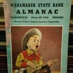 Wanamaker State Bank almanac