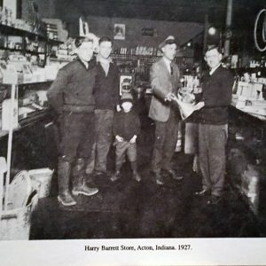 Harry Barrett Store, Acton Indiana